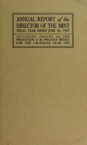Annual Report of the Director of the Mint for the Fiscal Year Ended June 30, 1950