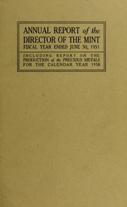 Annual Report of the Director of the Mint for the Fiscal Year Ended June 30, 1951