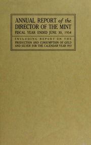 Annual Report of the Director of the Mint for the Fiscal Year Ended June 30, 1954