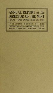Annual Report of the Director of the Mint for the Fiscal Year Ended June 30, 1955