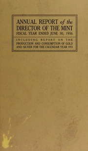 Annual Report of the Director of the Mint for the Fiscal Year Ended June 30, 1956