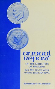 Annual Report of the Director of the Mint for the Fiscal Year Ended June 30, 1971