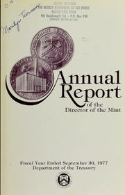 Annual Report of the Director of the Mint for the Fiscal Year Ended September 30, 1977