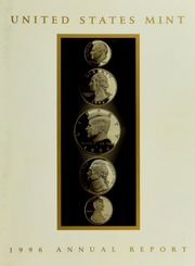 Annual Report of the Director of the Mint For the Fiscal Year Ending September 30, 1996