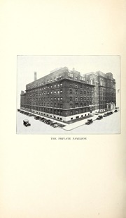 Vol 43: ... Annual report of the Presbyterian Hospital in the city of Chicago, with the constitution, by-laws and charter.