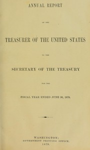 Annual Report of the Treasurer of the United States to the Secretary of the Treasury for the Fiscal Year Ended June 30, 1879