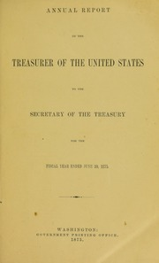 Annual Report of the Treasurer of the United States to the Secretary of the Treasury for the Fiscal Year Ended June 30, 1875