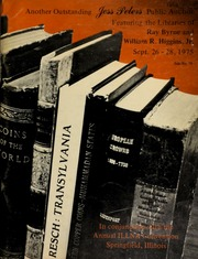 Another outstanding Jess Peters public auction, featuring the libraries of Ray Byrne and William R. Higgins, Jr., in conjunction with the Annual ILLNA convention, Springfield, Illinois. [09/26-28/1975]