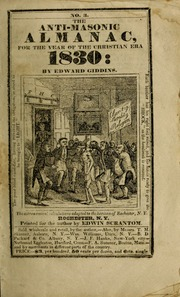 The Anti Masonic Almanac For The Year Of The Christian