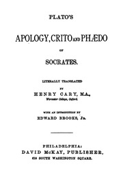 the apology of socrates the crito and part of the phaedo  apology crito and phaedo of socrates