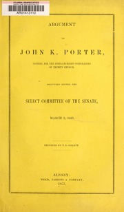 Argument of John K. Porter,...