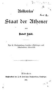 Aristoteles- Staat der Athener: Der 41. Versammlung deutscher Philologen und Schulmänner überreicht