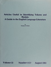 Articles Useful in Identifying Tokens and Medals: A Guide to the English Language Literature