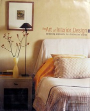Borrow The Art Of Interior Design Selecting Elements For Distinctive Styles