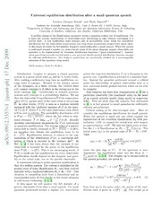 Universal equilibrium distribution after a small quantum quench