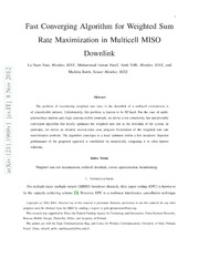 Fast Converging Algorithm for Weighted Sum Rate Maximization in Multicell MISO Downlink