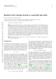 Quantum Hertz entropy increase in a quenched spin chain