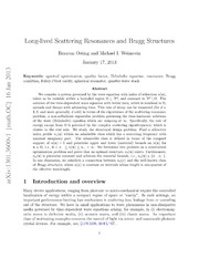Long-lived Scattering Resonances and Bragg Structures