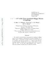 $e^ e^- o t ar t H$ with Non-standard Higgs Boson Couplings