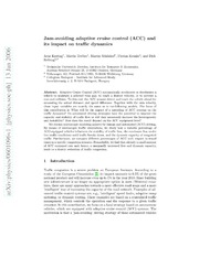 Jam-avoiding adaptive cruise control ACC and its impact on traffic dynamics