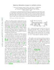 Quantum information transport to multiple receivers