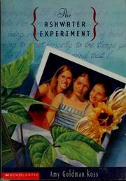 The Ashwater experiment, Amy Goldman Koss