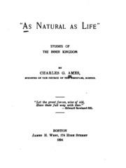 As natural as life;
