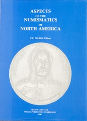 Aspects of the Numismatics of North America