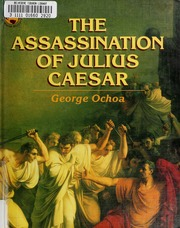 an introduction to the history of the assassination of julius caesar The assassination of julius caesar was the result of a conspiracy by many roman senators led by gaius cassius longinus, decimus junius brutus, and marcus junius brutus, they stabbed julius caesar to death in a location adjacent to the theatre of pompey on the ides of march (march 15), 44 bc.