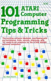 101 Atari computer programming tips & tricks : North, Alan