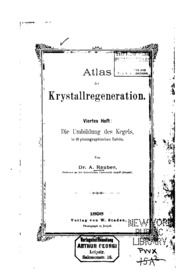 Atlas der Krystallregeneration