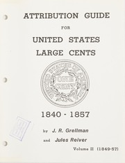 Attribution Guide for United States Large Cents 1840-1857, Volume II