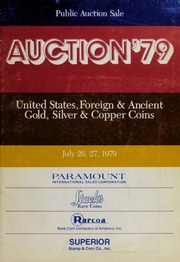 Auction '79: United States, Foreign & Ancient Gold, Silver & Copper Coins