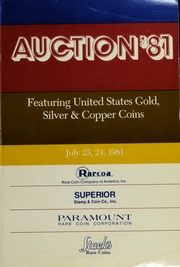 Auction '81: Featuring United States Gold, Silver & Copper Coins