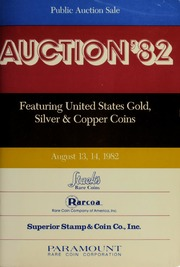 Auction '82: Featuring United States Gold, Silver & Copper Coins