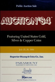 Auction '84: Featuring United States Gold, Silver & Copper Coins