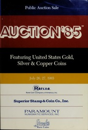 Auction '85: Featuring United States Gold, Silver & Copper Coins