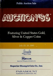 Auction '86: Featuring United States Gold, Silver & Copper Coins