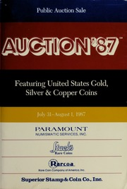 Auction '87: Featuring United States Gold, Silver & Copper Coins