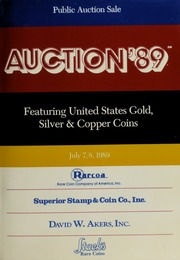 Auction '89: Featuring United States Gold, Silver & Copper Coins