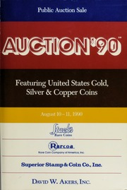 Auction '90: Featuring United States Gold, Silver and Copper Coins