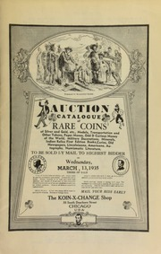 Auction catalog of rare coins of silver and gold, etc., medals, transportation and other tokens, paper money, odd & curious money of the world, military decorations, ... numismatic literature, to be sold by mail to the highest bidder ...  [03/13/1935]