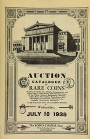 Auction catalog of rare coins of silver and gold, etc., medals, transportation and other tokens, paper money, odd & curious money of the world, military decorations, ... numismatic literature, to be sold by mail to the highest bidder ...  [07/10/1935]
