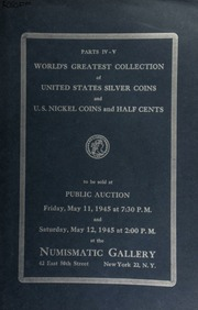Auction catalogue Nos. 32-33 : concluding the sale of the world's greatest collection of United States silver coins ... [05/11/1945-05/12/1945]