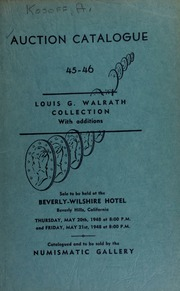 Auction catalogue 45-46 : the Louis G. Walgrath collection of United States coins ... [05/20-21/1948]