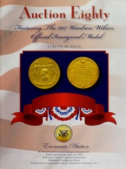 Auction Eighty Featuring the 1917 Woodrow Wilson Official Inaugural Medal