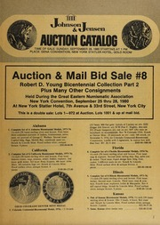 Auction & Mail Bid Sale #8: Robert D. Young Bicentennial Collection Part 2, Plus Many Other Consignments