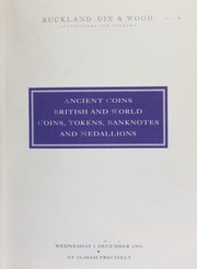 Auction of ancient coins, British and world coins, tokens, banknotes, and medallions, including ... a set of Heaton die trials for the Orient ... [12/01/1993]