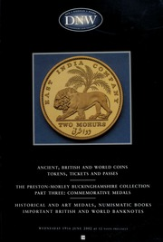 An auction of ancient, British and world coins, ... the Preston-Morley Buckinghamshire collection, part three : commemorative medals ... [06/19/2002]