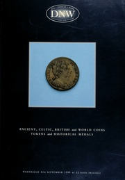 An auction of ancient, Celtic, British, and world coins, tokens and historical medals ... [09/08/1999]